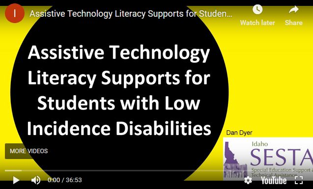 Assistive Technology Literacy Supports for Students with Low Incidence Disabilities