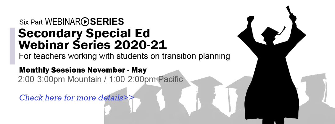 Secondary Transition Webinar Series