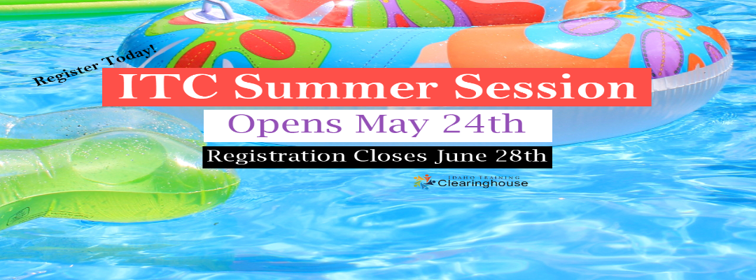 ITC Summer Session is Open