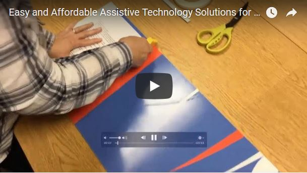 Easy and Affordable Assistive Technology Solutions Video